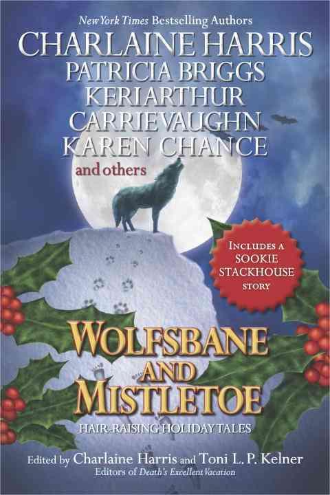 Wolfsbane and Mistletoe: Hair-raising Holiday Tales (Paperback)