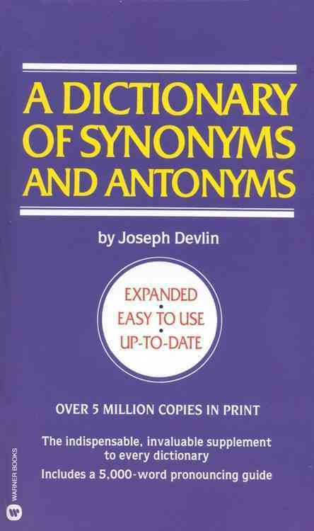 A Dictionary of Synonyms and Antonyms (Paperback)