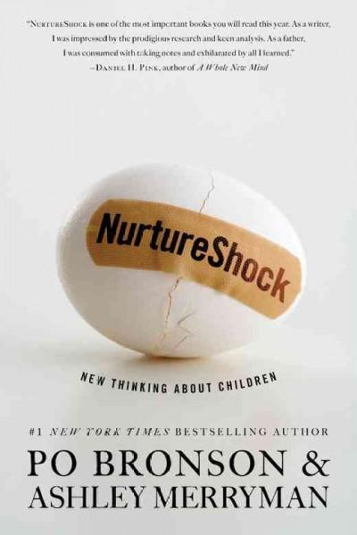 Nurtureshock: New Thinking About Children (Hardcover)