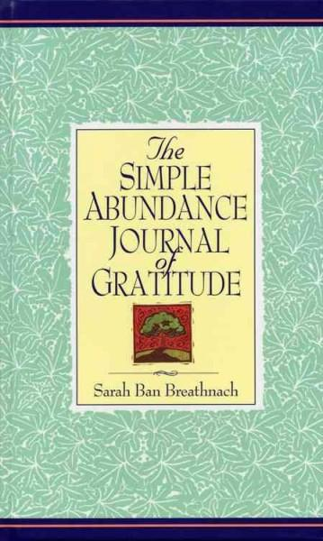 Simple Abundance Journal of Gratitude (Hardcover)