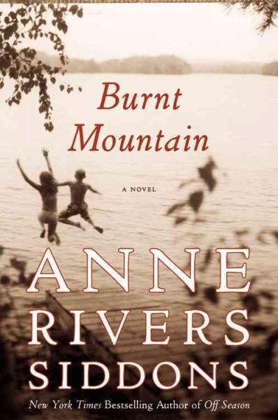Burnt Mountain: A Novel (Hardcover)