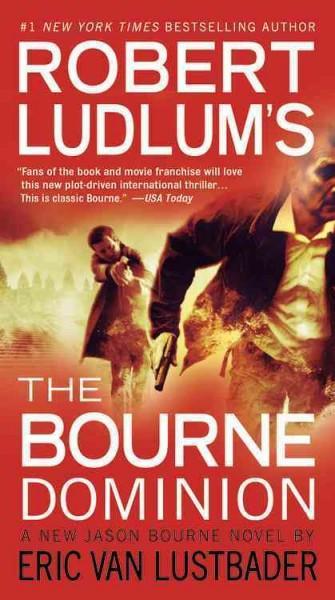 Robert Ludlum's The Bourne Dominion (Paperback)