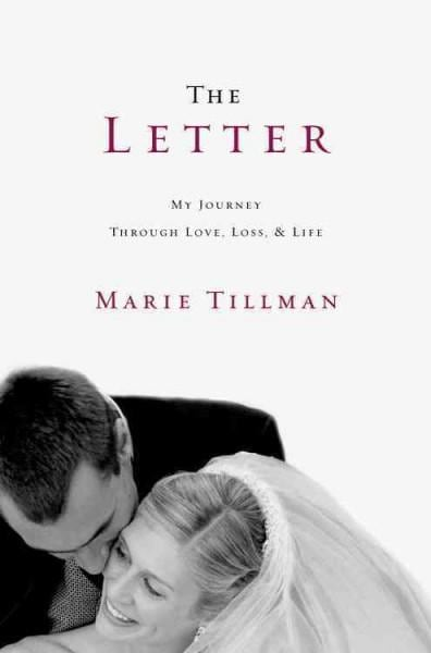 The Letter: My Journey Through Love, Loss, and Life (Hardcover)