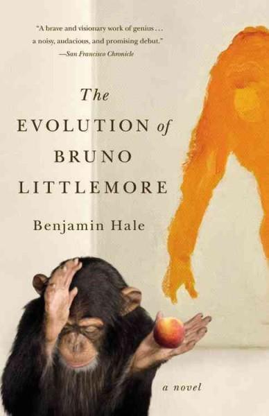 The Evolution of Bruno Littlemore (Paperback)