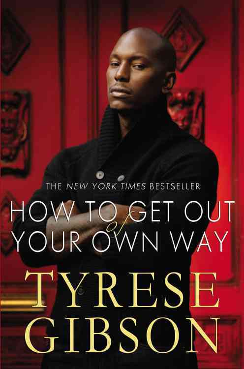 How to Get Out of Your Own Way (Hardcover)