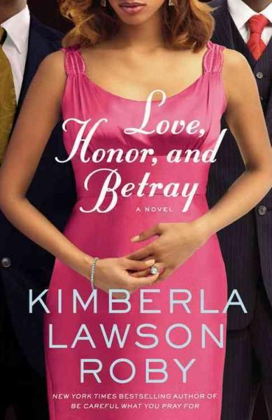 Love, Honor, and Betray (Paperback)