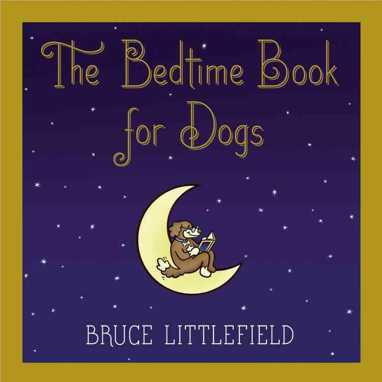 The Bedtime Book for Dogs(Hardback)