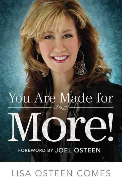 You Are Made for More!: How to Become All You Were Created to Be (Hardcover)