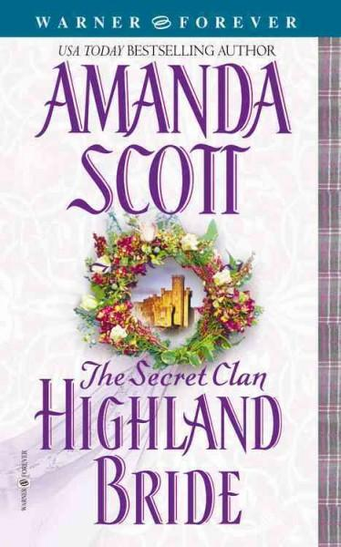 The Secret Clan: Highland Bride (Paperback)