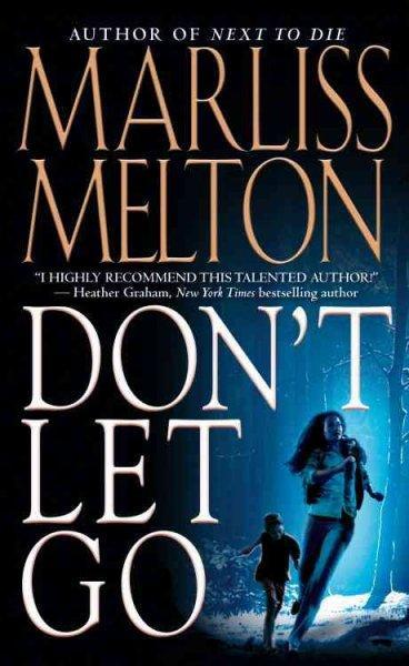 Don't Let Go (Paperback)