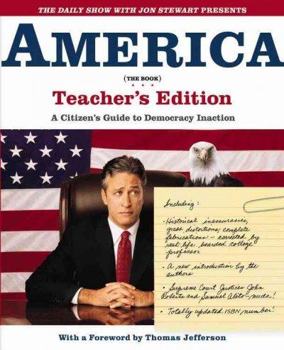 The Daily Show With Jon Stewart Presents America: A Citizen's Guide to Democracy Inaction (Paperback)