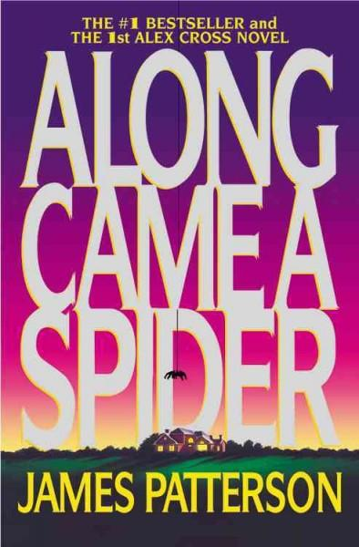 Along Came a Spider (Paperback)