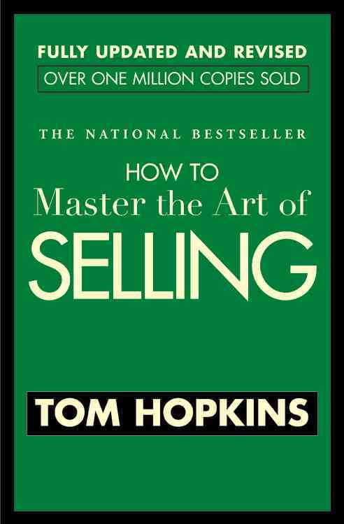 How To Master The Art Of Selling (Paperback)