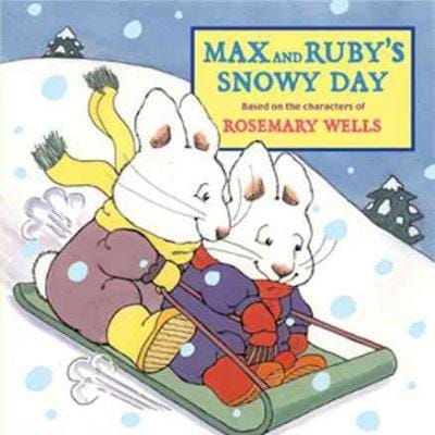 Max and Ruby's Snowy Day (Board book)