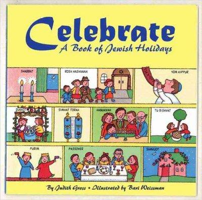 Celebrate: A Book of Jewish Holidays (Paperback)