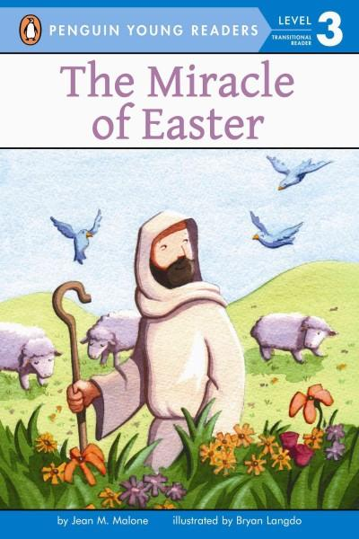 The Miracle of Easter (Paperback)