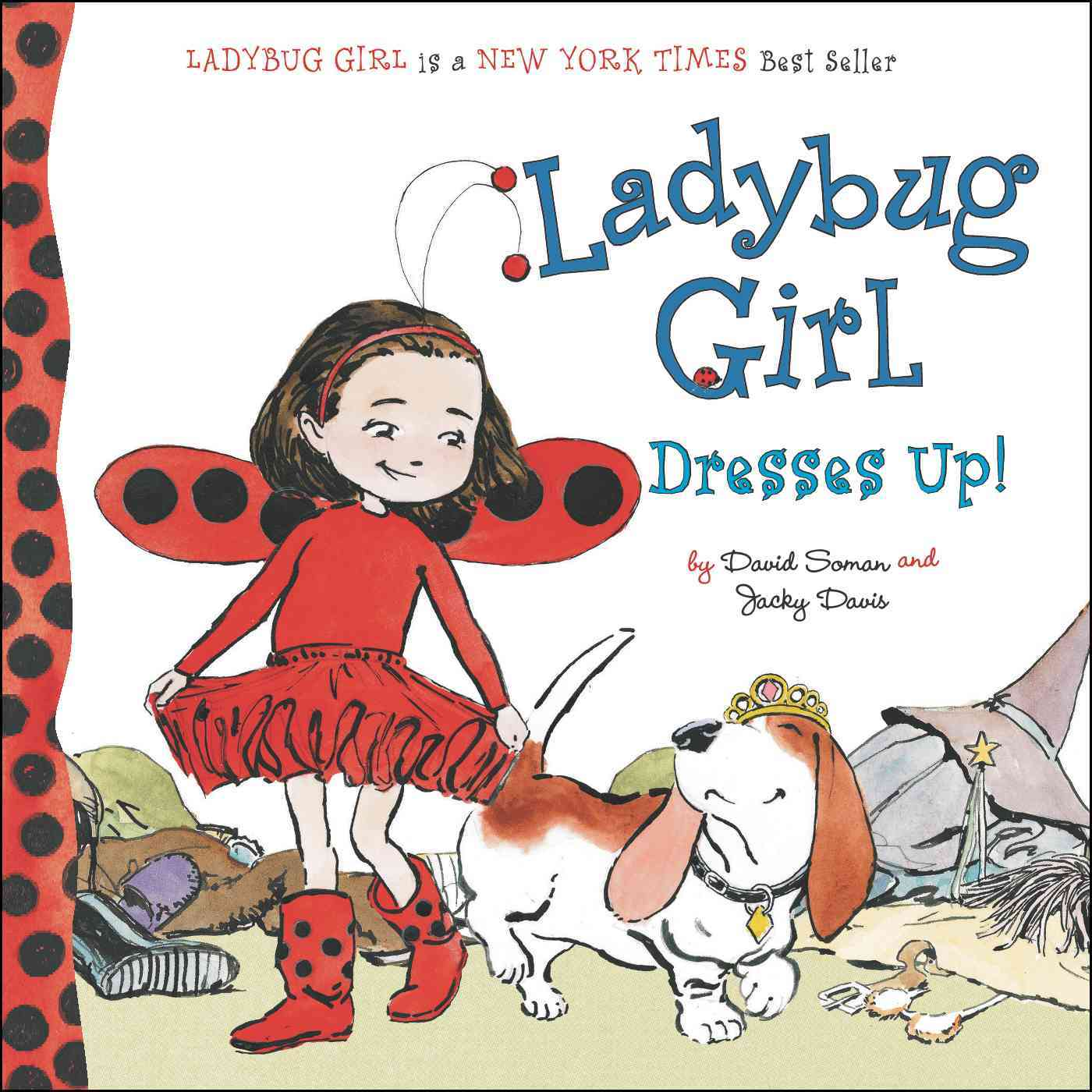 Ladybug Girl Dresses Up! (Board book)