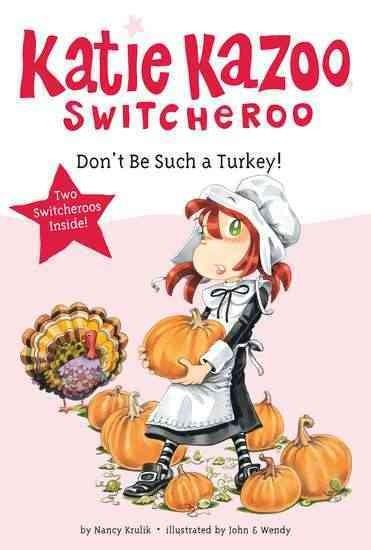 Don't Be Such a Turkey! (Paperback)