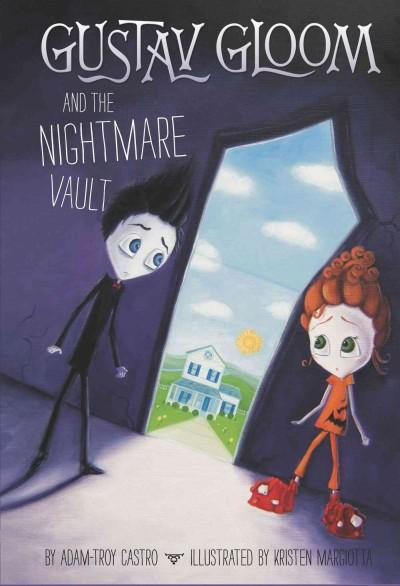 Gustav Gloom and the Nightmare Vault (Hardcover)