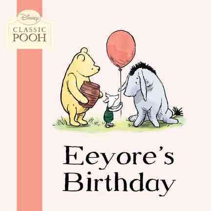 Eeyore's Birthday (Board book)