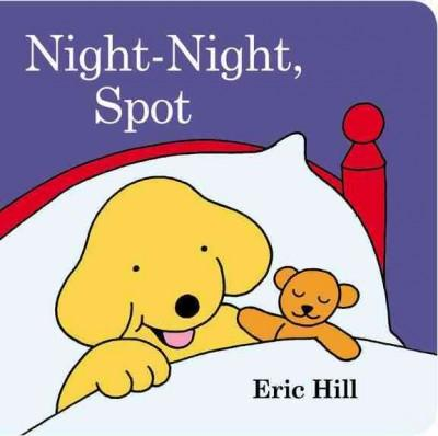 Night-Night, Spot (Board book)