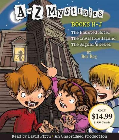 A to Z Mysteries Books H-j (CD-Audio)