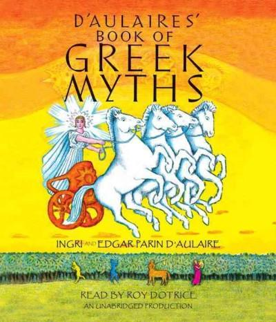 D'aulaires' Book of Greek Myths (CD-Audio)