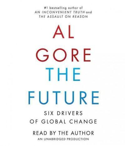 The Future: Six Drivers of Global Change (CD-Audio)