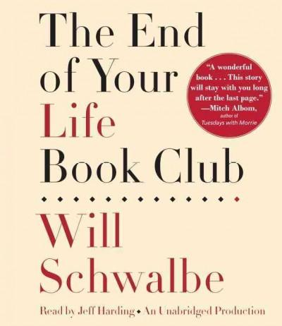 The End of Your Life Book Club (CD-Audio)
