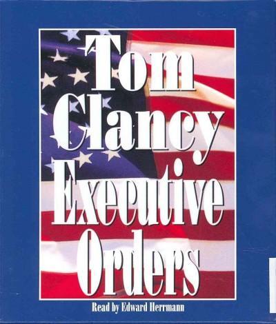 Executive Orders (CD-Audio)
