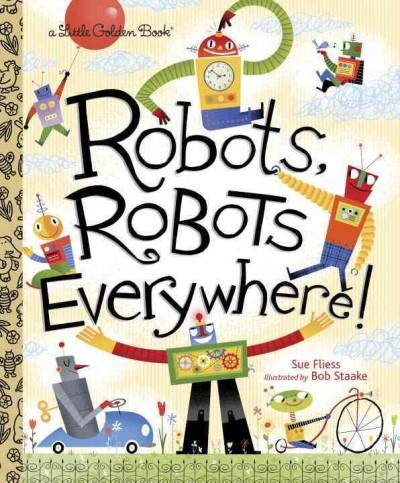 Robots, Robots Everywhere! (Hardcover)
