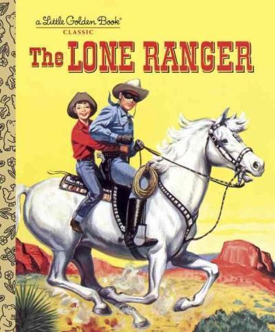 The Lone Ranger (Hardcover)