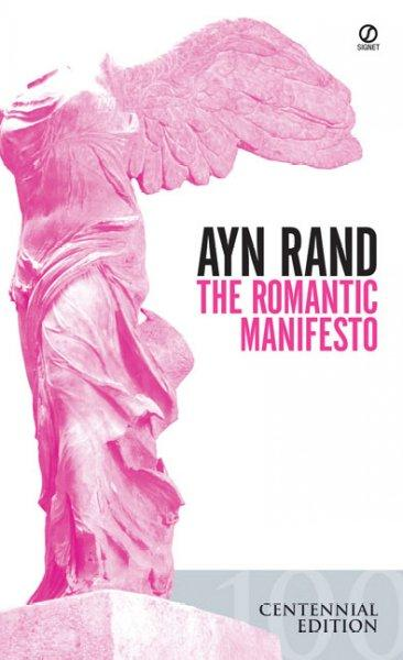 The Romantic Manifesto: A Philosophy of Literature (Paperback)