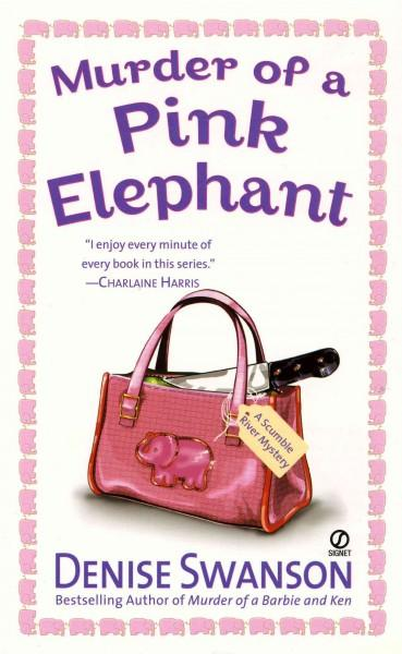 Murder of a Pink Elephant (Paperback)