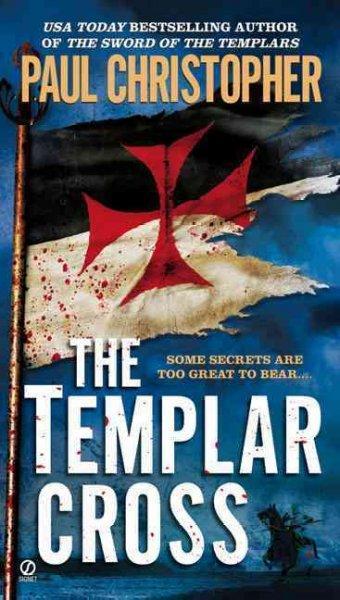 The Templar Cross (Paperback)