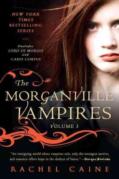 The Morganville Vampires: Lord of Misrule and Carpe Corpus (Paperback)