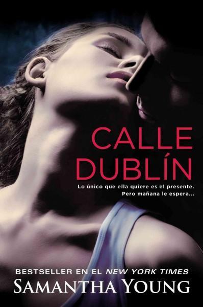 Calle Dublin / On Dublin Street (Paperback)