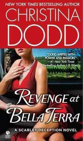 Revenge at Bella Terra: A Scarlet Deception Novel (Paperback)