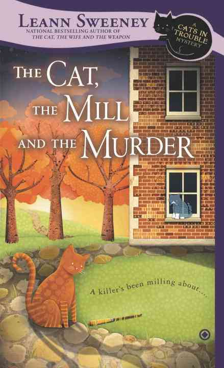 The Cat, The Mill and The Murder (Paperback)