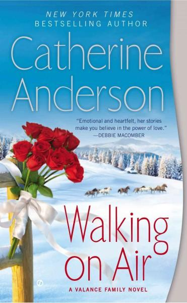 Walking on Air: A Valance Family Novel (Paperback)
