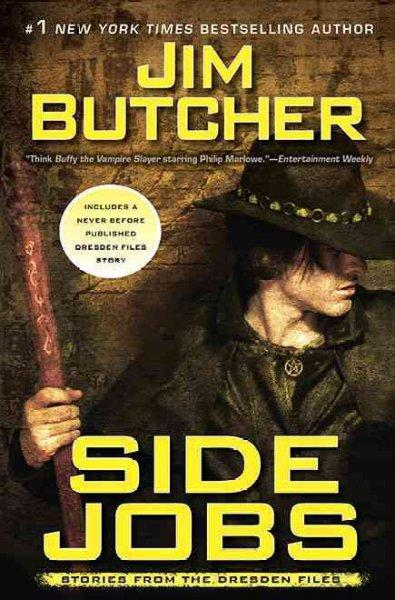 Side Jobs: Stories from the Dresden Files (Hardcover)