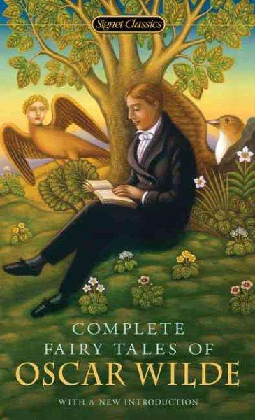 Complete Fairy Tales of Oscar Wilde (Paperback)