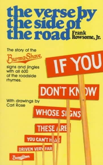 Verse by the Side of the Road: The Story of the Burma-Shave Signs and Jingles (Paperback)
