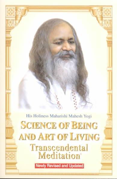 Science of Being and Art of Living: Transcendental Meditation (Paperback)