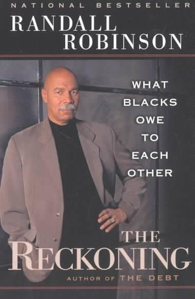 The Reckoning: What Blacks Owe to Each Other (Paperback)