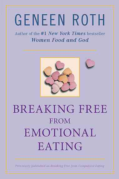 Breaking Free from Emotional Eating (Paperback)