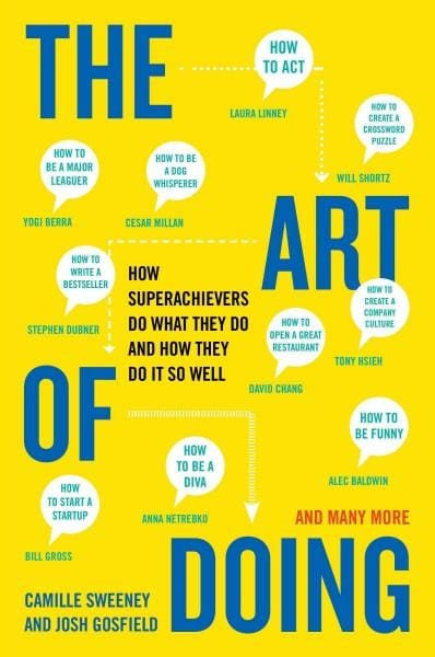 The Art of Doing: How Superachievers Do What They Do and How They Do It So Well (Paperback)