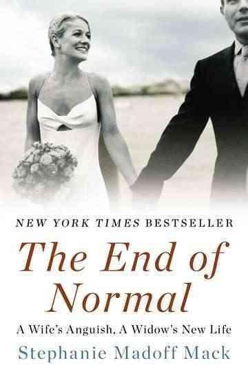 The End of Normal: A Wife's Anguish, a Widow's New Life (Paperback)