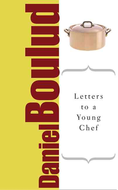 Letters to a Young Chef (Paperback)