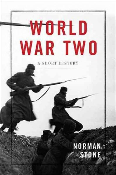 World War Two: A Short History (Hardcover)